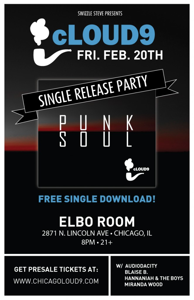 cLOUD9 Single Release at the Elbo Room