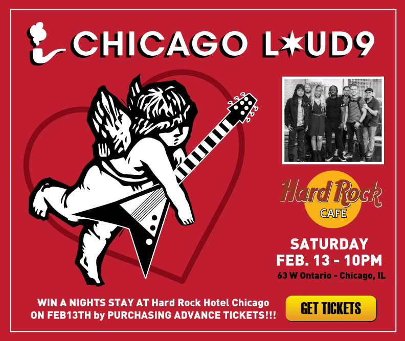 Chicago Loud 9 - Hard Rock Cafe - Feb. 13